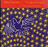 The Age of the Spirit, Philip Toynbee, 0060684054