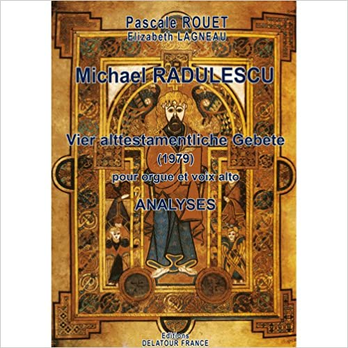 Livres Vier alttestamentliche Gebete (1979) pour orgue et voix alto de Michael Radulescu : Analyses epub, pdf
