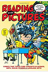 Reading With Pictures: Comics That Make Kids Smarter Hardcover