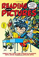 Reading With Pictures: Comics That Make Kids