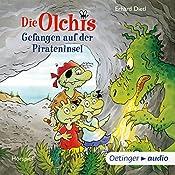 Gefangen auf der Pirateninsel (Die Olchis) | Erhard Dietl