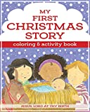 My First Christmas Coloring and Activity Book (I'm Learning the Bible Activity Book)