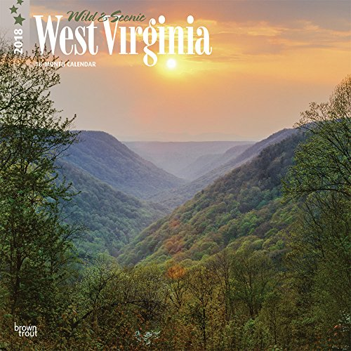 West Virginia, Wild & Scenic 2018 12 x 12 Inch Monthly Square Wall Calendar, USA United States of America Southeast State Nature (English, French and Spanish Edition)