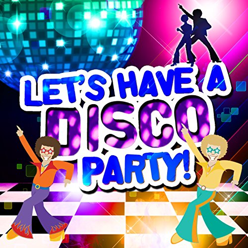 Let's Have a Disco Party