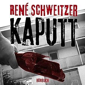 Kaputt Hörbuch