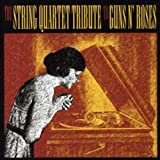 String Quartet Tribute to Guns N Roses