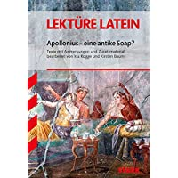 Lektüre Latein - Apollonius - eine antike Soap?