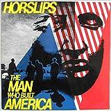 The Man Who Built America [Vinyl LP]