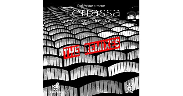 Amazon.com: Terrassa (DJ Xed Remix): Dark Vektor: MP3 Downloads