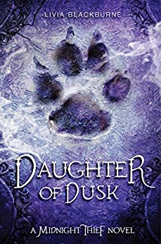 Daughter of Dusk: A Midnight Thief Novel by [Blackburne, Livia]