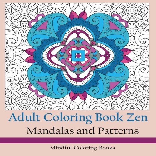 Adult Coloring Book Zen Square Version: Mandalas and Patterns: Volume 29