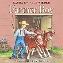 Farmer Boy: Little House, Book 2 Audiobook by Laura Ingalls Wilder Narrated by Cherry Jones