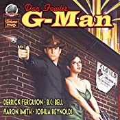 Dan Fowler: G-Man, Volume Two | Derrick Ferguson, Aaron Smith, Joshua Reynolds, B. C. Bell