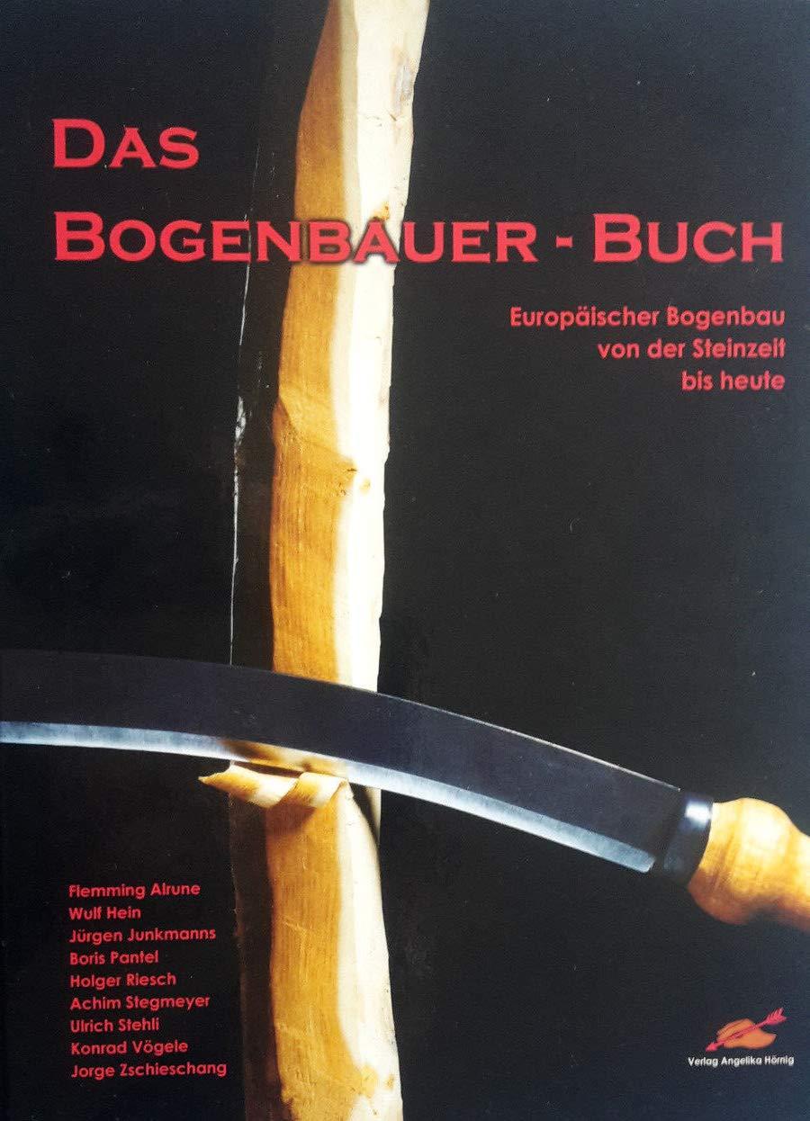 by Beier Germany Das Bogenbauer - Buch