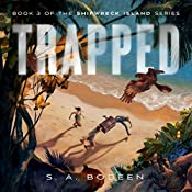 Trapped: Shipwreck Island, Book 3 | S. A. Bodeen