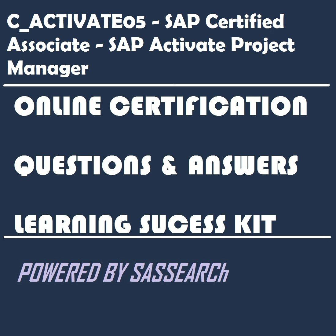 Amazon Cactivate05 Sap Certified Associate Sap Activate