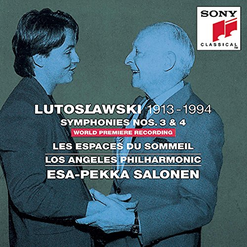 (Lutoslawski: Symphonies Nos. 3 & 4 / Les Espaces du Sommeil)