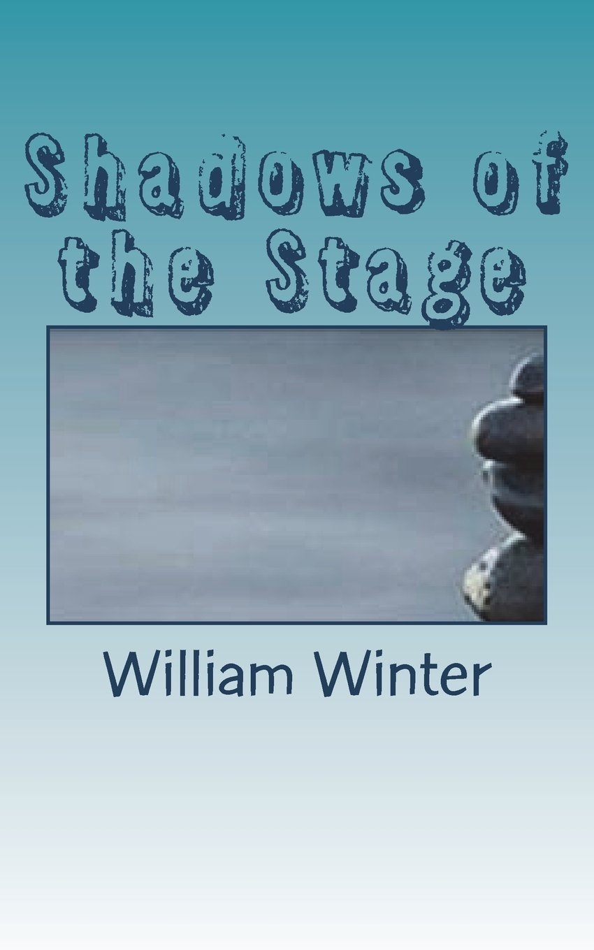 Download Shadows of the Stage PDF
