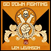 Go Down Fighting: The Rat Bastards, Book 16 | Len Levinson