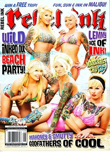 REBEL INK MAGAZINE JULY/AUGUST 2012]()