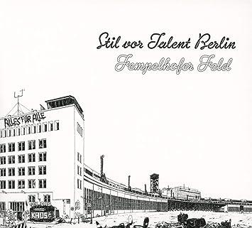 Stil Vor Talent Berlin Tempelhofer Feld Cd Mp3 Various Amazon