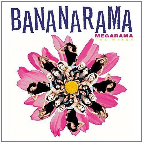 Bananarama - Megarama: The Mixes - Bananarama - Zortam Music