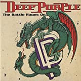 The Battle Rages On / Come Hell Or High Water by Deep Purple