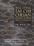 Wu Style Tai Chi Chuan, Wen Zee, 1556433891