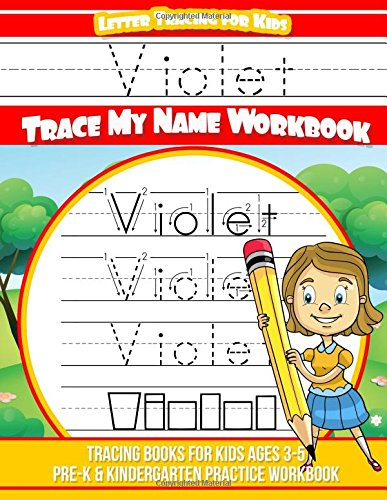 Violet Letter Tracing for Kids Trace my Name Workbook: Tracing Books for Kids ages 3 - 5 Pre-K & Kindergarten Practice Workbook pdf epub