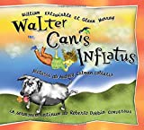 img - for Walter Canis Inflatus: Walter the Farting Dog, Latin-Language Edition (Latin Edition) book / textbook / text book
