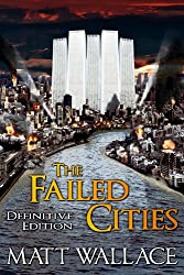 The Failed Cities (Definitive Edition)