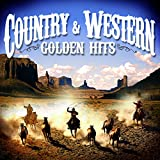 Country & Western: Golden Hits