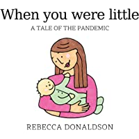 When you were little: A tale of the pandemic