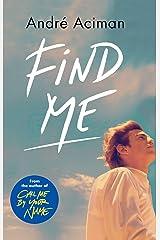 FIND ME Paperback