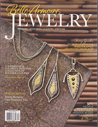Belle Armoire Jewelry Magazine December/January/February - Jewelry Lapidary Journal Magazine Artist