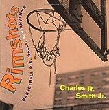 Rimshots, Charles R. Smith, 0525460993