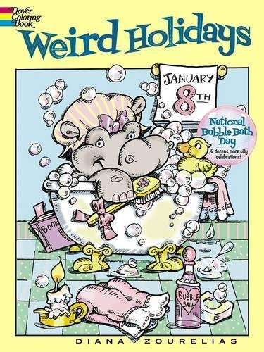 Weird Holidays (Dover Coloring - Holidays Weird