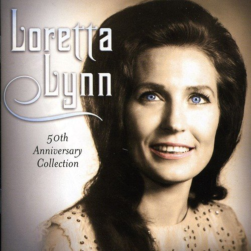 Loretta Lynn Songs - Loretta Lynn - 50th Anniversary Collection