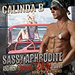 Sassy Aphrodite Is Now: Point of Contact, Book 2 | Calinda B.