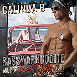 Sassy Aphrodite Is Now