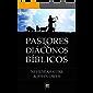 Pastores & Diáconos Bíblicos