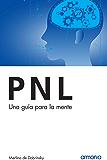 PNL, una guía para la mente