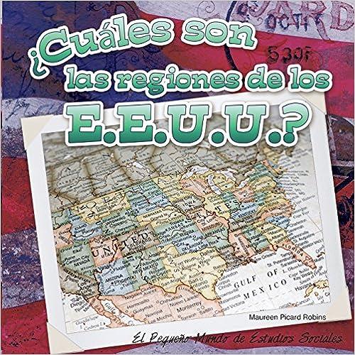 Cuales Son Las Regiones de Los E.E.U.U.? (What Are the Us