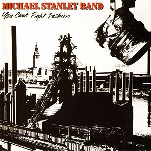 You Can't Fight Fashion (remastered) by Michael Stanley Band (2014-05-03) (Fashion Classics 2014)
