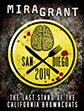San Diego 2014: The Last Stand of the California Browncoats (Newsflesh)