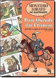 Monteiro Lobato em Quadrinhos - Dom Quixote das crianças