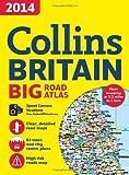 2014 Collins Big Road Atlas Britain, HarperCollins Publishers Ltd. Staff, 0007497075