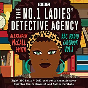 No 1 Ladies' Detective Agency: BBC Radio Casebook Radio/TV Program
