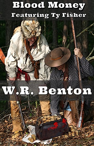 Blood Money by [Benton, W.R.]