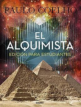 El Alquimista (Guía didáctica) (Biblioteca Paulo Coelho): Edición para estudiantes de [Coelho, Paulo]